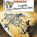 Mon Cahier préhisto - La Grotte Chauvet-<b>Pont</b> <b>d</b>'<b>Arc</b>