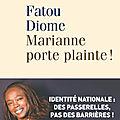 Clumsybookclub #15 : fatou diome marianne porte plainte !