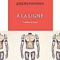 A la Ligne; <b>Joseph</b> <b>Ponthus</b>/ un grand poème prolétarien