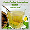 <b>Infusion</b> de feuilles de verveine + feuilles de baobab avec du miel