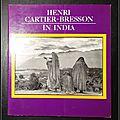 <b>Henri</b> <b>Cartier</b>-<b>Bresson</b>, In India - <b>Henri</b> <b>Cartier</b>-<b>Bresson</b>