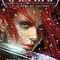Les Royaumes de Nashira t.1 Le rêve de Talitha - Licia Troisi - AVANT-PREMIÈRE
