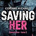 Saving Her <b>tome</b> <b>1</b> de Corinne Michaels