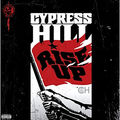 <b>Cypress</b> <b>Hill</b> - Rise up