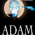 Adam ---- ted dekker