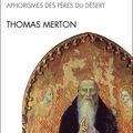 Merton thomas : la sagesse du désert