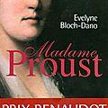 Madame Proust d'<b>Evelyne</b> <b>Bloch</b>-<b>Dano</b>