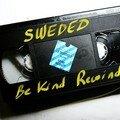 Be kind Rewind.