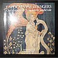 L'apocalypse d'Angers : Chef-d'œuvre de la <b>tapisserie</b> médiévale