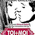 Toi+moi, seuls contre tous, tome 1 by emma green