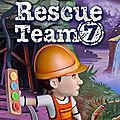 Rescue <b>Team</b> <b>7</b>, retrouvez ce jeu au plus vite sur Fuze Forge
