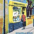 LA PETITE <b>HERBORISTERIE</b> DE MONTMARTRE - DONATELLA RIZZATI.