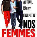 Nos Femmes, de Richard Berry (2015)