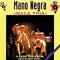 28/45 - Mala Vida - La Mano Negra (1990), Hot Pants (1984), Gogol Bordello (2005)