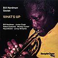 Bill Hardman - 1989 - Whats Up (SteepleChase)