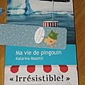 Ma vie de pingouin - <b>Katarina</b> <b>Mazetti</b>