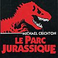 Le Parc jurassique (<b>Jurassic</b> <b>Park</b>) - Michael Crichton