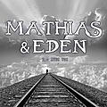 Mathias & eden - tome 2 : avec toi de lily haime