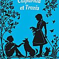 Calpurnia et travis, de jacqueline kelly