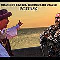 Le fort de Fouras détruit avant 1351, le donjon est reconstruit par <b>Jean</b> <b>II</b> de Brosse, Maréchal de France, vers 1480.