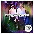 Sortie du prochain single be with you tonight