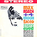 Max Roach + 4 - 1960 - Moon-Faced and Starry-Eyed (Mercury)
