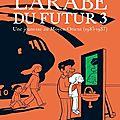 _l'arabe du futur_, tome 3, de riad sattouf (2016)