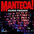 Clare Fischer - 1966 - Manteca (Pacific Jazz)