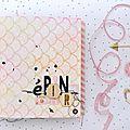 Un mini album pour mes épinglages sur pinterest