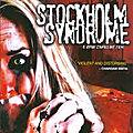 Stockholm Syndrome - 2008 (L'esclavagisme sexuel est toujours d'actualité)