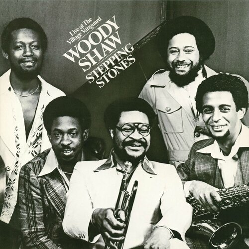 Woody Shaw - 1978 - Live at The Village Vanguard, Stepping Stones Bonus (Columbia)