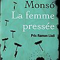LA <b>FEMME</b> <b>PRESSEE</b> - Imma MONSÓ