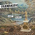 Grandaddy – last place (2017)