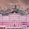 The Grand Budapest Hotel - de Wes Anderson - Février 2014