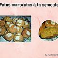 <b>Pains</b> marocains à la semoule