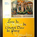 Etude du Livre de Vie active de l'Hotel Dieu de Paris de Jehan Henry, <b>XVe</b> <b>siècle</b> - Marcelle Candille