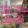 <b>Dreamlands</b> - Beaubourg PARIS