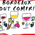 <b>Bordeaux</b> tout compris