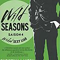 Wild seasons saison 4 : wicked sexy liar de christina lauren