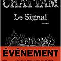 LE SIGNAL > LIVRE DE MAXIME CHATTAM