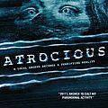 Atrocious (Shit-footage)