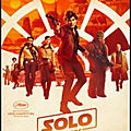 Cinéma - solo : a star wars story (3/5)