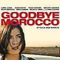 Concours goodbye morroco : 10 places à gagner