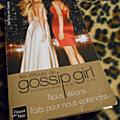 Les débuts de Gossip Girl : Nous étions faits pour nous entendre