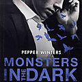 Monsters in the dark #1 : larmes amères de pepper winters