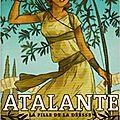 Atalante, la fille de la déesse, de <b>Anne</b>-<b>Sophie</b> <b>Silvestre</b>