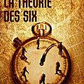 La théorie des six de Jacques EXPERT - Avis littéraire
