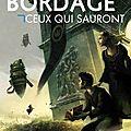Ceux qui sauront - <b>Pierre</b> <b>Bordage</b>