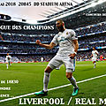 Liverpool ~ Real Madrid