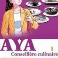Aya, conseillère culinaire!!